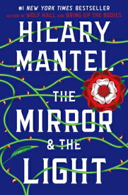The Mirror & the Light MIRROR & THE LIGHT (Wolf Hall Trilogy) [ Hilary Mantel ]