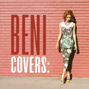 COVERS -DELUXE EDITION-(CD+DVD) [ BENI ]