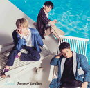 Summer Vacation (初回限定盤B CD+DVD)