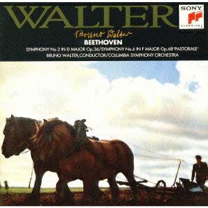 ベートーヴェン:交響曲第2番・第6番「田園」?ワルター不滅の記念碑 [ ブルーノ・ワルター ]