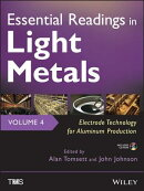 Essential Readings in Light Metals, Volume 4: Electrode Technology for Aluminum Production [With CDR