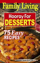 Family Living: Hooray for Desserts (Leisure Arts #5002)