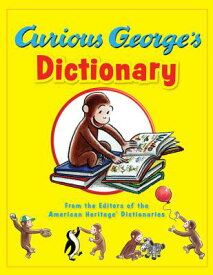 Curious George's Dictionary CURIOUS GEORGES DICT [ Editors of the American Heritage Diction ]