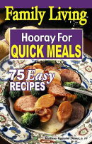 Family Living: Hooray for Quick Meals