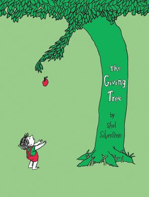 The Giving Tree GIVING TREE (Rise and Shine) [ Shel Silverstein ]