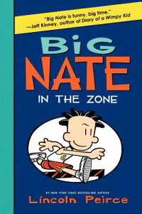 BigNate:IntheZone[LincolnPeirce]