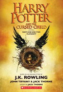 Harry Potter and the Cursed Child, Parts One and Two: The Official Playscript of the Original West E