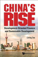 China's Rise: Development-Oriented Finance and Sustainable Development