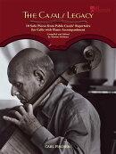 【輸入楽譜】カザルス レガシー - パブロ カザルスのレパートリーより10のソロ曲集/Feldman編