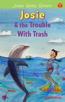 Josie and the Trouble with Trash