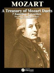 【輸入楽譜】モーツァルト, Wolfgang Amadeus: トレジャリー オブ モーツァルト デュエットー7つの名曲(フルート、…