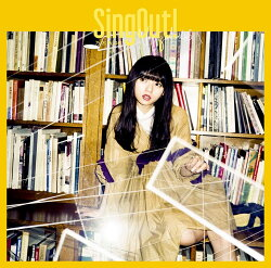 Sing Out! (初回仕様限定盤 CD+Blu-ray Type-A)