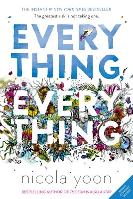 Everything, Everything EVERYTHING EVERYTHING [ Nicola Yoon ]
