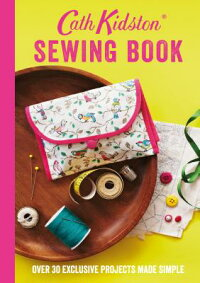 CathKidstonSewingBook:Over30ExclusiveProjectsMadeSimple[CathKidston]