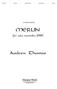 【輸入楽譜】トーマス, Andrew: マーリン (マリンバ・ソロ) [ トーマス, Andrew ]