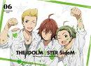 アイドルマスター SideM 6(完全生産限定版)【Blu-ray】