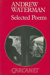 Andrew_Waterman:_Selected_Poem