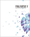FINAL FANTASY V ORIGINAL SOUNDTRACK REVIVAL DISC(映像付サントラ/Blu-ray Disc Music)