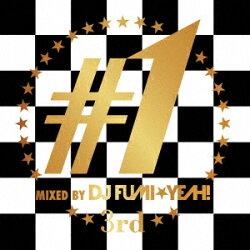 ♯1 -3rd- mixed by DJ FUMI★YEAH!
