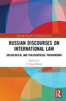 Russian Discourses on International Law: Sociological and Philosophical Phenomenon
