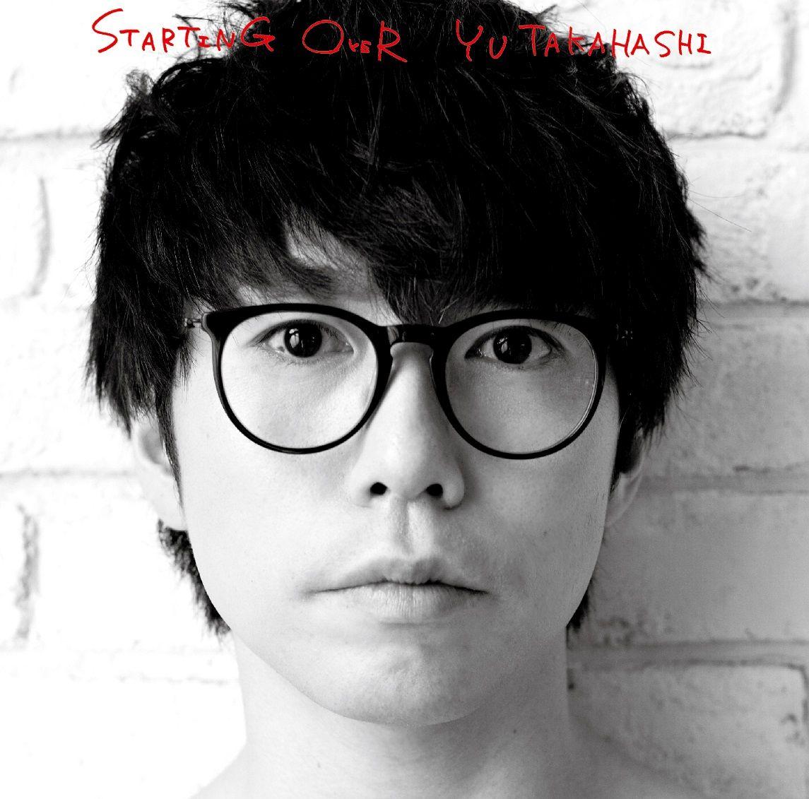 STARTING OVER [ 高橋優 ]