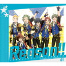 THE IDOLM@STER SideM ANIMATION PROJECT 01「Reason!!」 (初回限定盤 CD+Blu-ray)