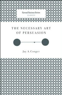 The_Necessary_Art_of_Persuasio