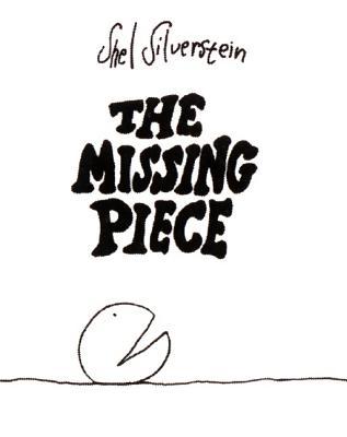 MISSING PIECE,THE(H) [ SHEL SILVERSTEIN ]
