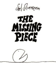 The Missing Piece MISSING PIECE [ Shel Silverstein ]