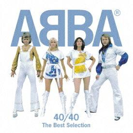 ABBA 40/40〜ベスト・セレクション [ ABBA ]