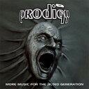 【輸入盤】More Music For The Jilted Generation: Expanded [ The Prodigy ]