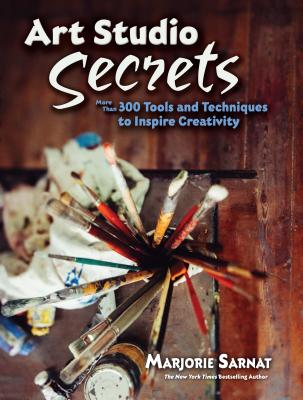 Art Studio Secrets: More Than 300 Tools and Techniques to Inspire Creativity ART STUDIO SECRETS (Dover Art Instruction) [ Marjorie Sarnat ]