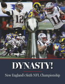 Dynasty! New England's Sixth NFL Championship