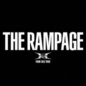 THE RAMPAGE (2CD+2DVD) [ THE RAMPAGE from EXILE TRIBE ]