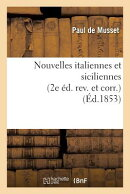 Nouvelles Italiennes Et Siciliennes 2e d. Rev. Et Corr.