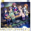 THE IDOLM@STER MILLION LIVE! M@STER SPARKLE 03 [ (ゲーム・ミュージック) ]