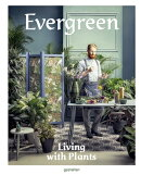 EVERGREEN:LIVING WITH PLANTS(H)
