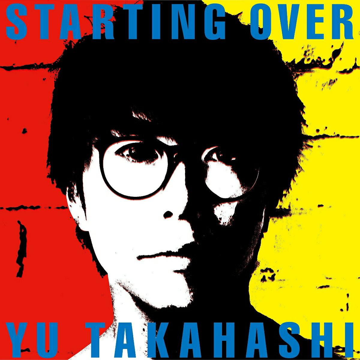 STARTING OVER (数量生産限定盤 CD+LPサイズBOX+フォトブック) [ 高橋優 ]