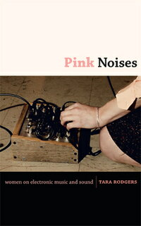 Pink_Noises:_Women_on_Electron