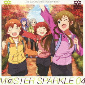 THE IDOLM@STER MILLION LIVE! M@STER SPARKLE 04 [ (ゲーム・ミュージック) ]