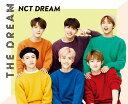 THE DREAM (初回限定盤 CD+フォトブック) [ NCT DREAM ]