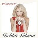 MS.VOCALIST [ デビー・ギブソン ]