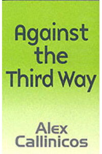 Against_the_Third_Way:_An_Anti