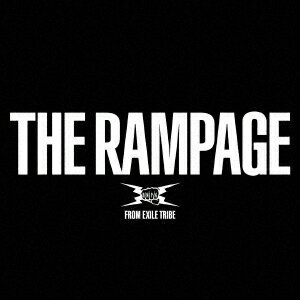 THE RAMPAGE (2CD+DVD) [ THE RAMPAGE from EXILE TRIBE ]
