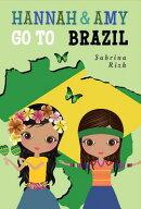 Hannah & Amy Go to Brazil
