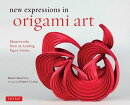 NEW EXPRESSIONS IN ORIGAMI ART(H)