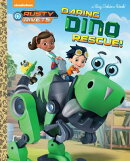Daring Dino Rescue! (Rusty Rivets)