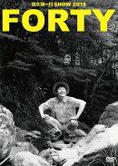 佐久間一行SHOW2018「FORTY」(通常盤)