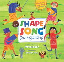 The Shape Song Swingalong [With CD (Audio)] SHAPE SONG SWINGALONG W/CD [ SteveSo...
