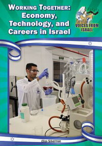 WorkingTogether:Economy,Technology,andCareersinIsrael[ElisaSilverman]